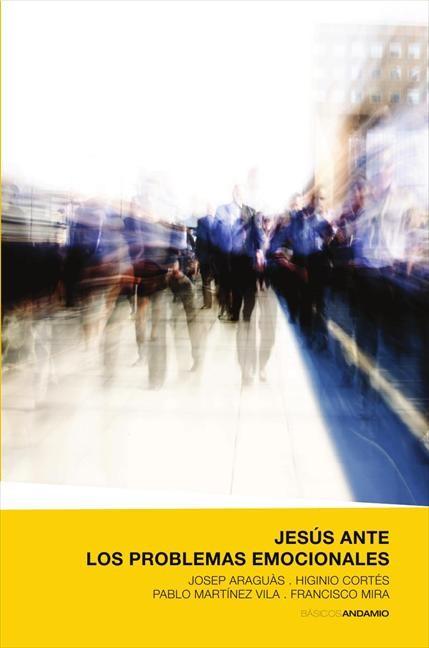 Jesús ante los problemas emocionales (Paperback)
