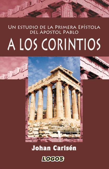 Un estudio de la Primera Epístola del apóstol Pablo a los Co (Paperback)