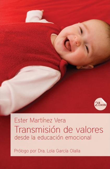 Transmisión de valores desde la educación emocional (Paperback)