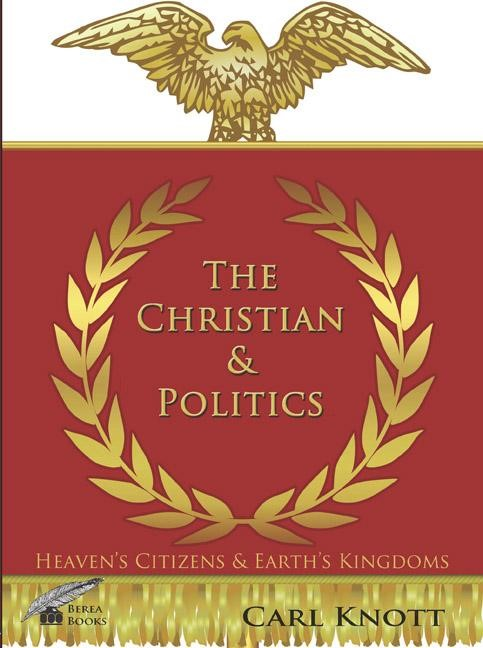 The Christian and Politics (Paperback)