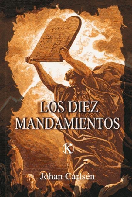 LOS DIEZ MANDAMIENTOS (Paperback)