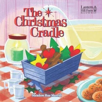 The Christmas Cradle Board Book (Board Book)