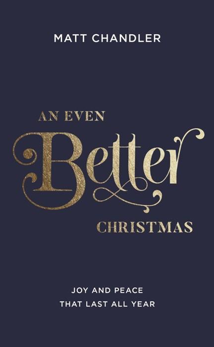 Even Better Christmas, An (Paperback)