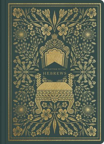 ESV Illuminated Scripture Journal: Hebrews (Paperback)