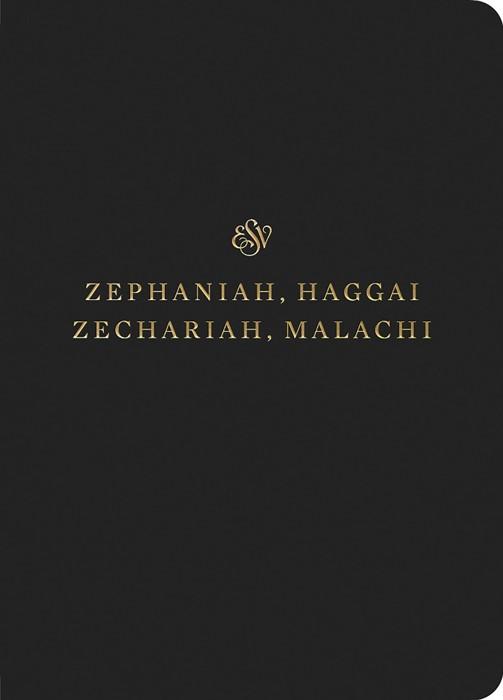 ESV Scripture Journal: Zephaniah, Haggai, Zechariah, Malachi (Paperback)