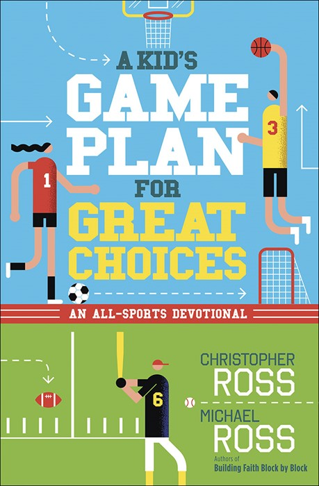 Kid's Game Plan for Great Choices, A (Paperback)