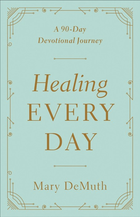 Healing Every Day (Paperback)