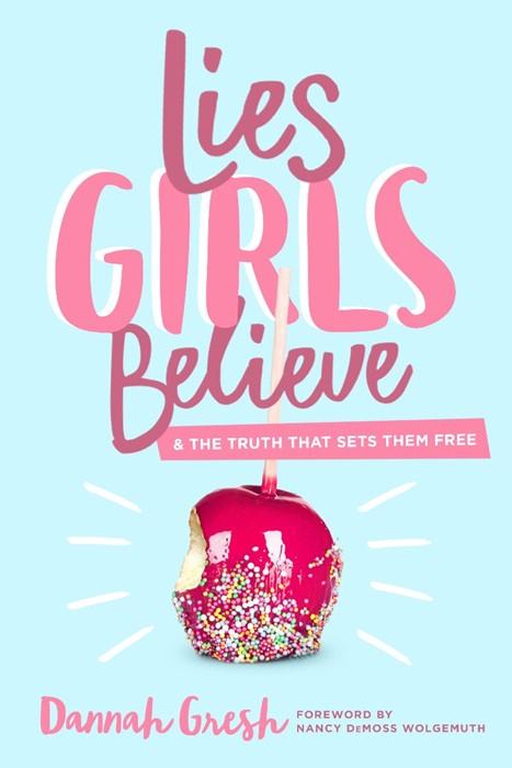 Lies Girls Believe (Paperback)