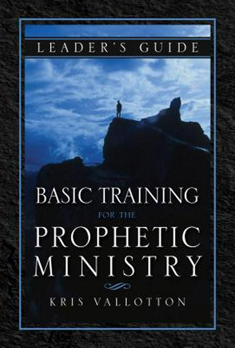 Basic Training for the Prophetic Ministry Leader's Guide (Paperback)