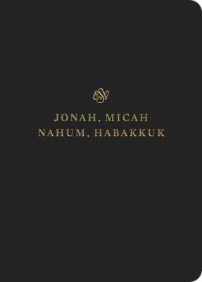 ESV Scripture Journal: Jonah, Micah, Nahum, and Habakkuk (Paperback)