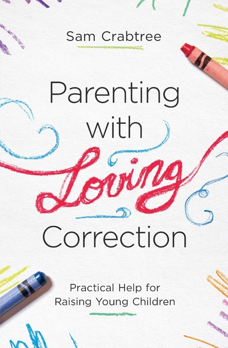Parenting with Loving Correction (Paperback)