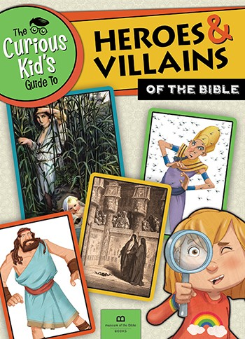 The Curious Kid's Guide To Heroes And Villains Of The Bible (Paperback)