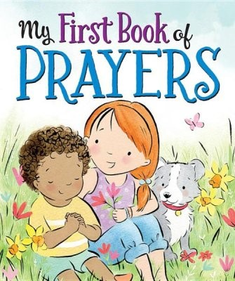 My First Book Of Prayers (Board Book)