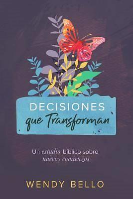 Decisiones que transforman (Paperback)