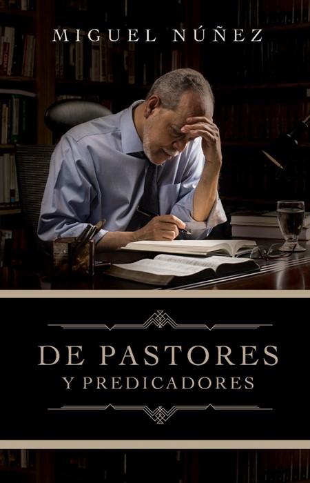 De pastores y predicadores (Paperback)