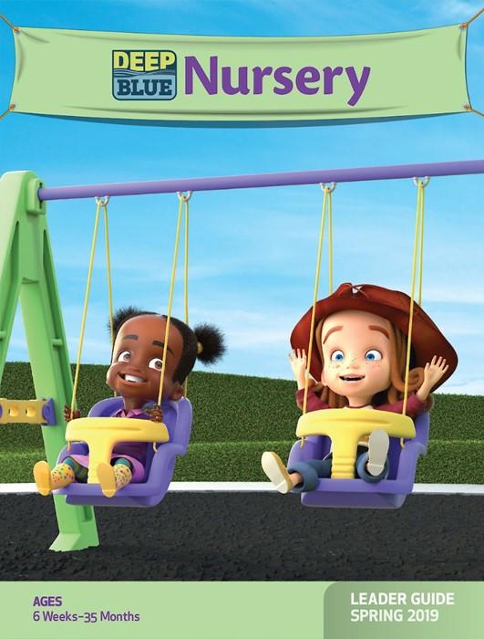 Deep Blue Nursery Leader Guide Spring 2019 (Paperback)