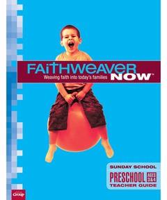 FaithWeaver Now Preschool Teacher Guide, Winter 2018 (Paperback)