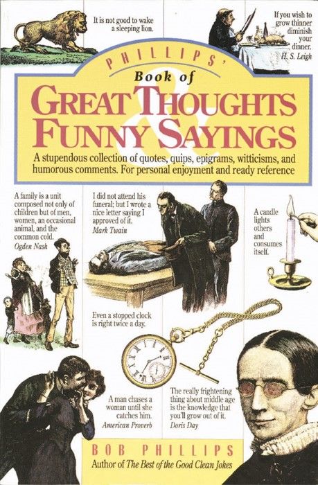 Phillips' Book Of Great Thoughts And Funny Sayings (Paperback)