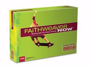 FaithWeaver Now Grades 5&6 Teacher Pack, Winter 2018 (Kit)