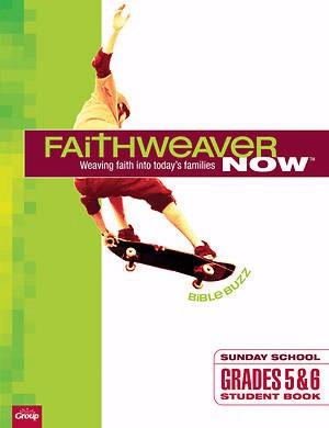 FaithWeaver Now Grades 5&6 Student Book, Winter 2018 (Paperback)