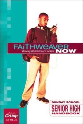FaithWeaver Now Senior High Handbook, Winter 2018 (Paperback)