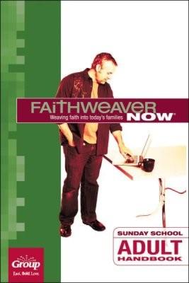 FaithWeaver Now Adult Handbook, Winter 2018 (Paperback)