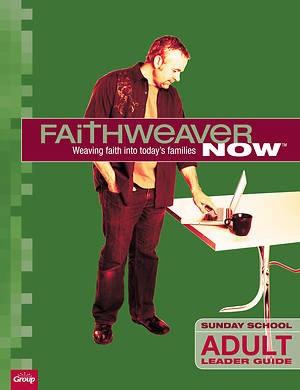 FaithWeaver Now Adult Leader Guide, Winter 2018 (Paperback)