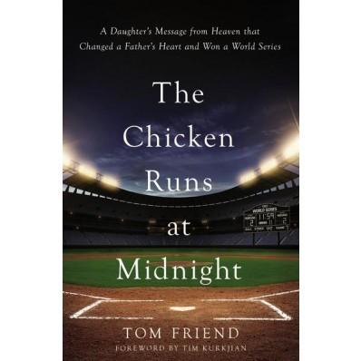 The Chicken Runs At Midnight (Hard Cover)