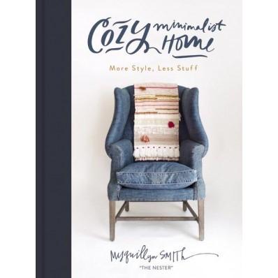 Cozy Minimalist Home (Hard Cover)
