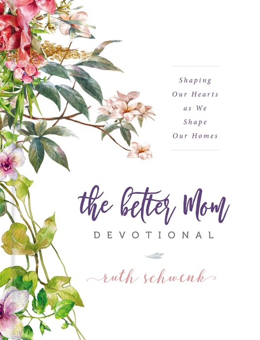 The Better Mom Devotional (Hard Cover)