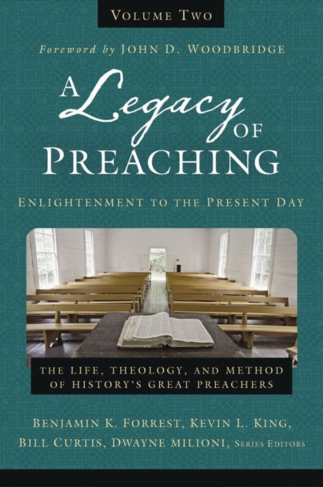 Legacy Of Preaching Volume Two, A (Hard Cover)