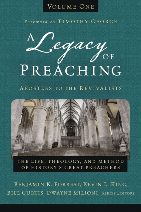 Legacy Of Preaching Volume One, A (Hard Cover)