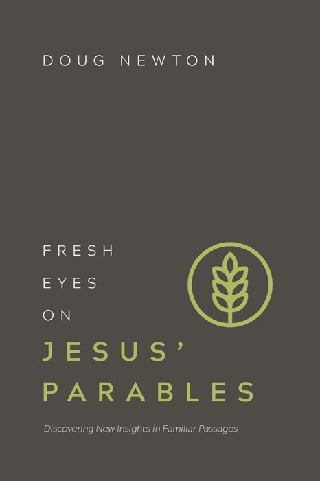 Fresh Eyes On Jesus' Parables (Paperback)