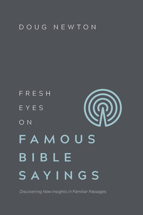 Fresh Eyes On Famous Bible Sayings (Paperback)