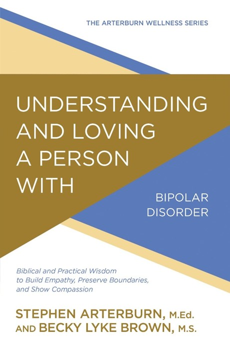 Understanding & Loving A Person With Bipolar Disorder (Paperback)