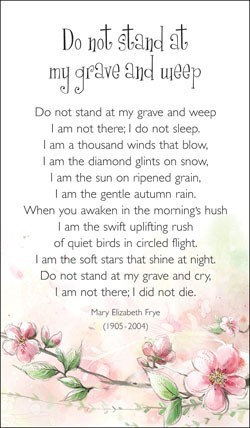 Do Not Stand At My Grave And Weep (Miscellaneous Print)