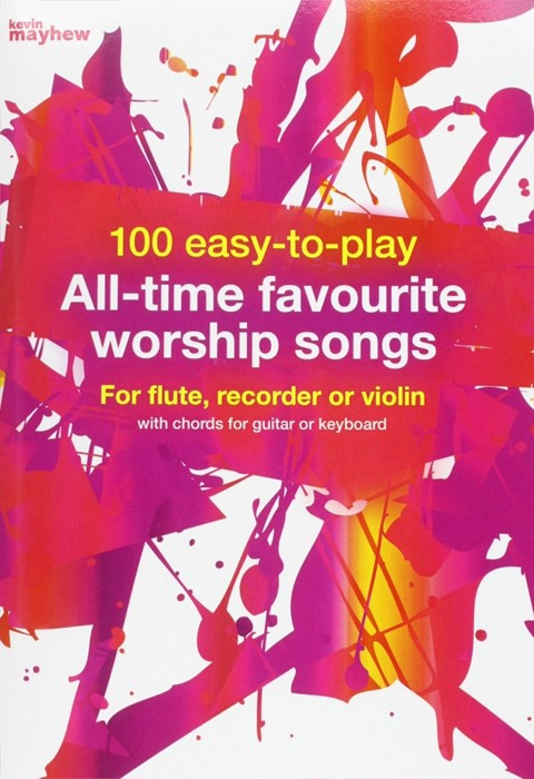 100 Easy to Play All-time Favourite Worship Songs (Paperback)
