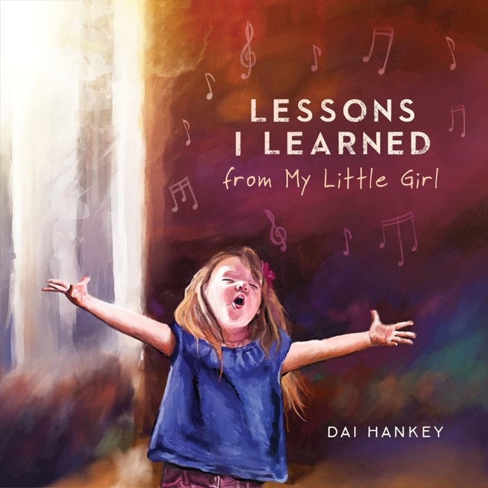 Lessons I Learned From My Little Girl (Hard Cover)