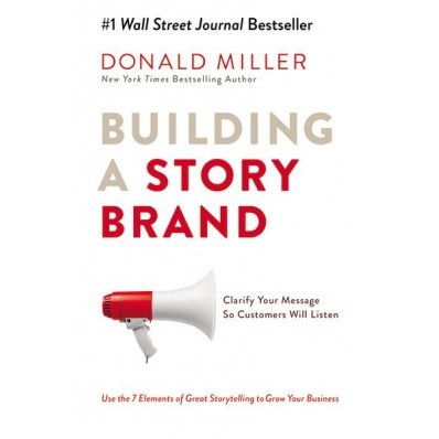 Building A StoryBrand (Hard Cover)
