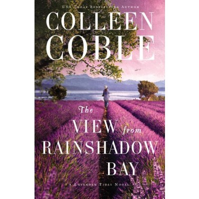 The View From Rainshadow Bay (Hard Cover)
