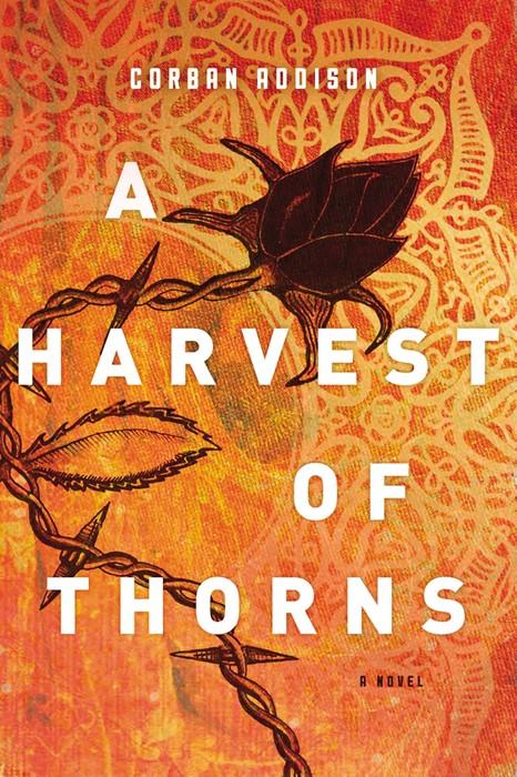 Harvest Of Thorns, A (Paperback)
