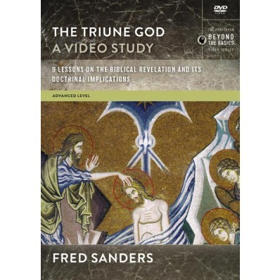 The Triune God Video Study (DVD)