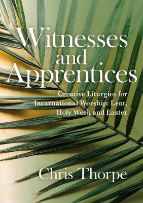 Witnesses And Apprentices (Paperback)