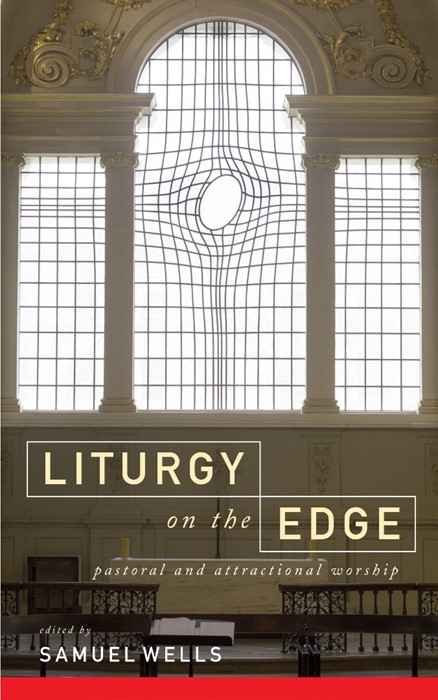 Liturgy On The Edge (Paperback)