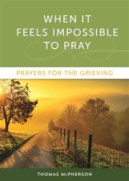 When It Feels Impossible To Pray (Paperback)