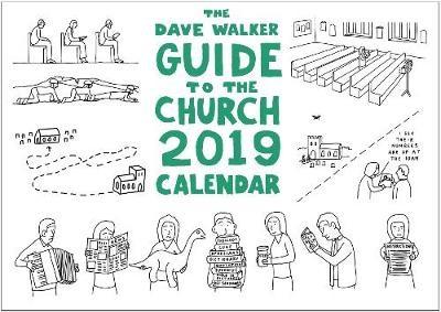 The Dave Walker Guide To The Church 2019 Calendar (Calendar)