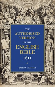Authorised Version Of The Bible 1611: Joshua-Esther (Paperback)