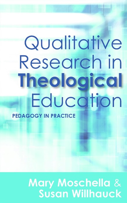 Qualitive Research In Theological Education (Paperback)