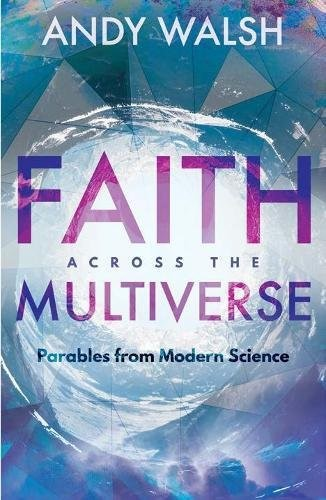 Faith Across The Multiverse (Paperback)