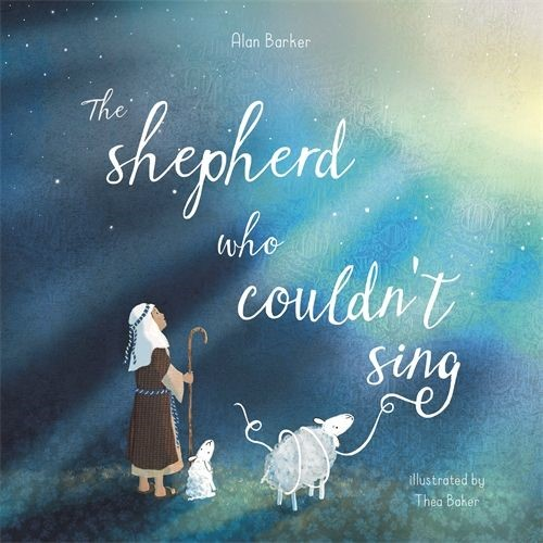 The Shepherd Who Couldn't Sing (Paperback)